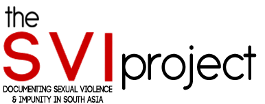 SVI Project - Documenting Sexual Violence and Impunity in South Asia